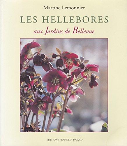 9782913863040: Les hellebores aux jardins de bellevue