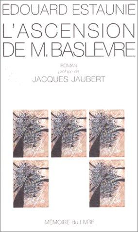 9782913867055: L'ascension de M. Baslèvre