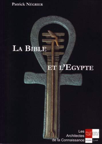 9782913882133: La bible et l'egypte
