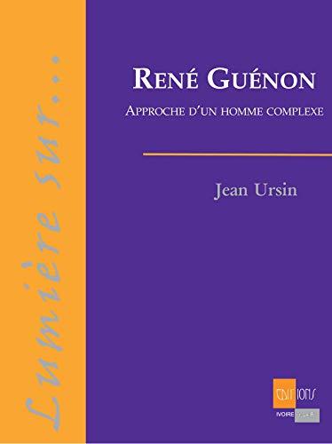 Renà Guà non : Approche d'un homme: Jean Ursin