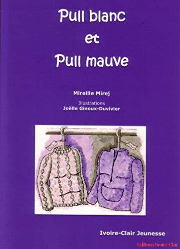 9782913882560: Pull Blanc et Pull Mauve