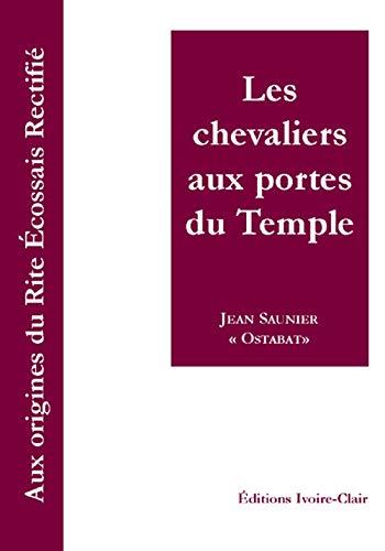 9782913882645: les chevaliers aux portes du Temple