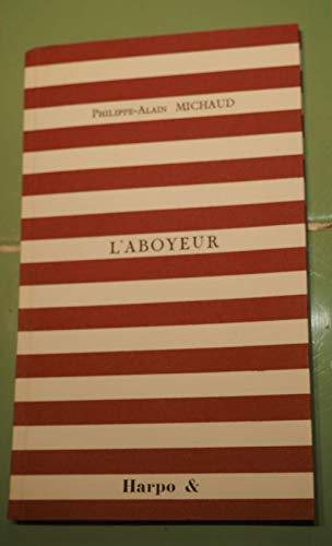 9782913886025: L'Aboyeur