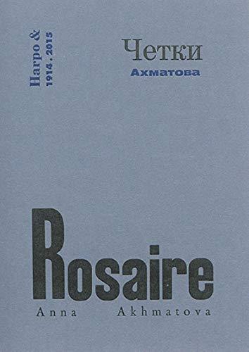 ROSAIRE: AKHMATOVA ANNA