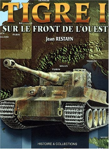 9782913903128: Tigre I sur le front de l'Ouest