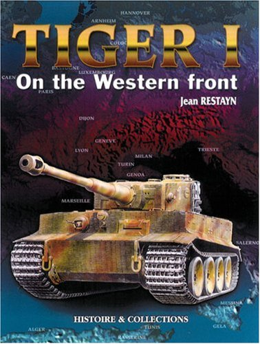 9782913903135: Tiger 1 On the Western Front