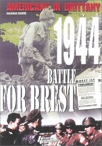 9782913903210: Americans in Brittany 1944: The Battle for Brest