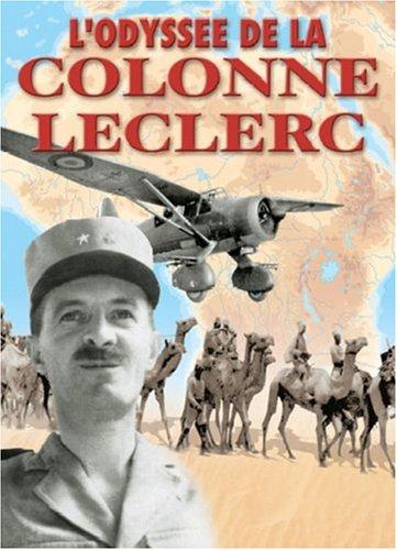9782913903852: L'odyss�e de la colonne Leclerc : Les Fran�ais Libres au combat sur le front du Tchad, 1940-43