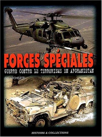 9782913903890: Les Forces Spéciales en Afghanistan : Guerre contre le terrorisme, 2001-2003