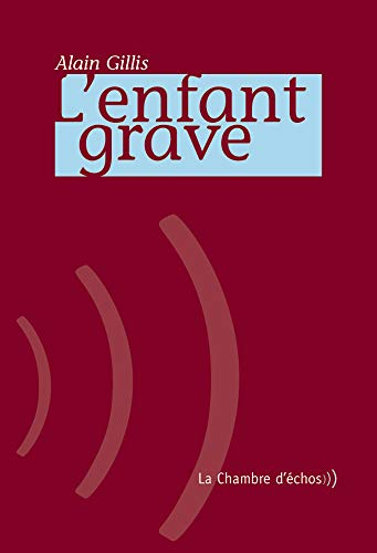 9782913904255: L'enfant grave (French Edition)