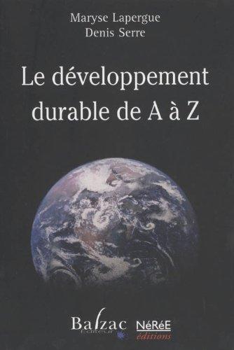 Le développement durable de A à Z: Maryse Lapergue et