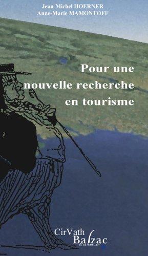 9782913907683: Pour une nouvelle recherche en tourisme