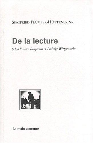 9782913919303: De la lecture selon walter benjamin et ludwig wittgenstein