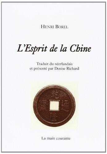 9782913919334: L'esprit de la chine traduit du neerlandais et présente par denise richard (French Edition)