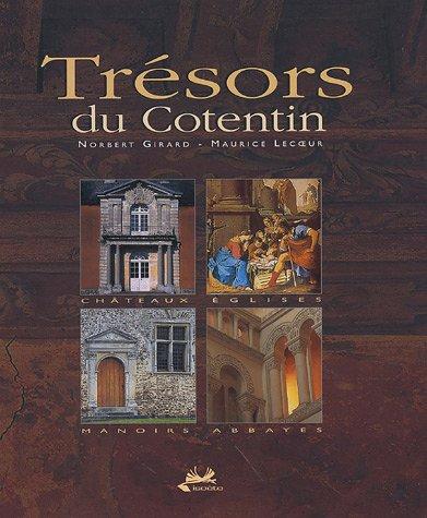 9782913920385: Tr�sors du Contentin en 2 volumes : Architecture civile & art religieux ; Guide de d�couverte