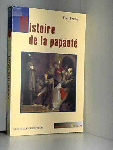 9782913938045: Histoire de la papauté