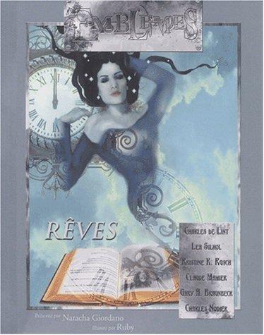 9782913939127: Emblèmes, tome 4 : Rêves