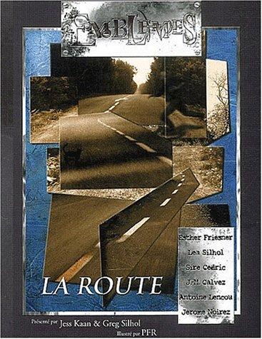 9782913939257: Emblèmes 9 : La Route