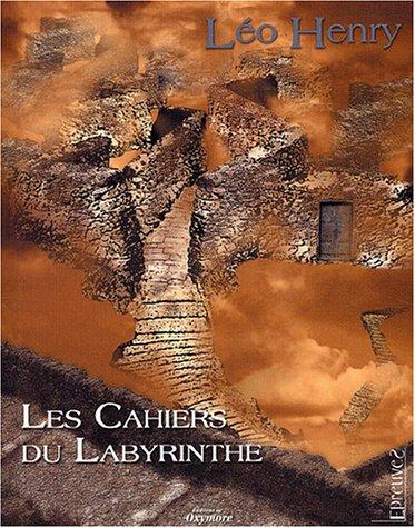9782913939288: Les cahiers du labyrinthe