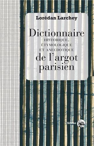 9782913947337: Dictionnaire de l'argot parisien