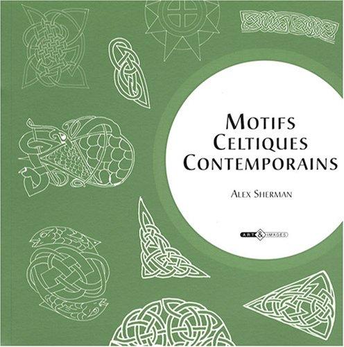 4000 motifs celtiques: Alex Sherman