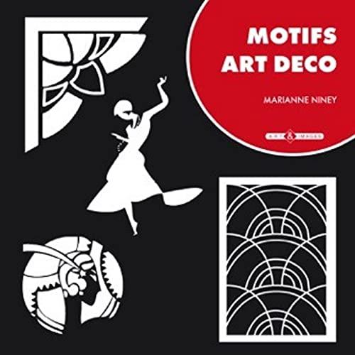 Motifs art déco (French Edition): Marianne Niney