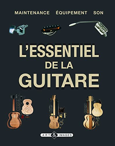 L'essentiel de la guitare (French Edition) (2913952488) by Dave Hunter