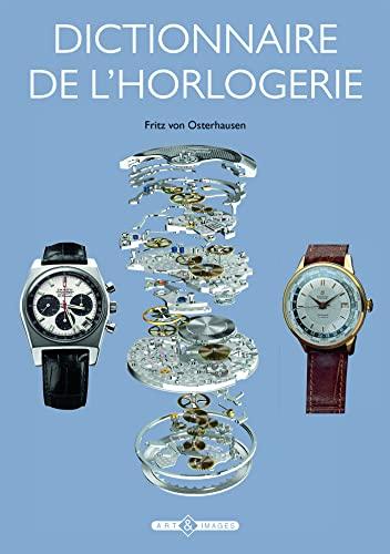 9782913952720: Dictionnaire de l'horlogerie
