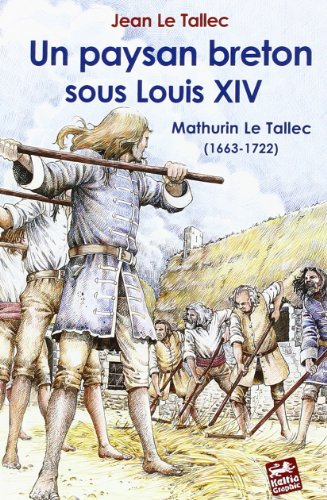 9782913953505: paysan breton sous louis xiv mathurin le tallec 1633-1722