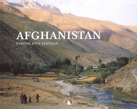 9782913955226: Afghanistan, Visions d'un partisan