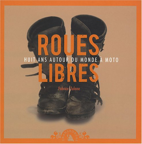 9782913955561: Roues libres (French Edition)