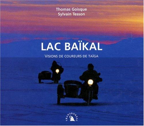 9782913955653: Lac Baïkal : Visions de coureurs de taïga