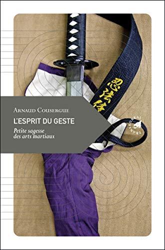 9782913955783: L'esprit du geste (French Edition)