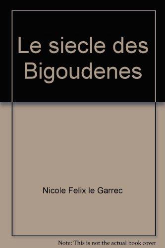 9782913969124: Le siecle des bigoudenes
