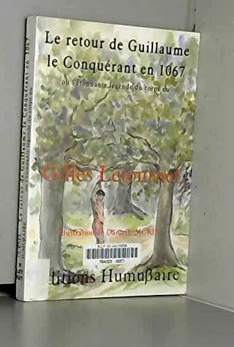 9782913982710: Le retour de Guillaume le Conquérant en 1067