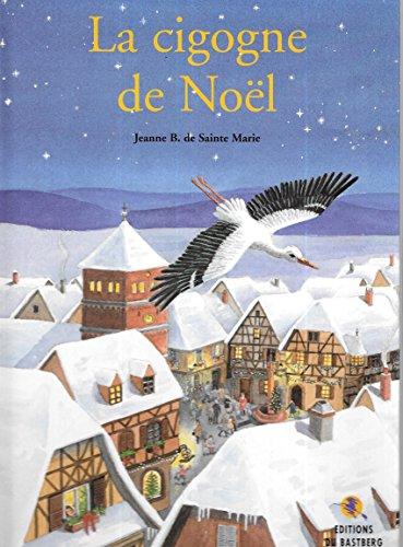 9782913990425: La Cigogne de Noël