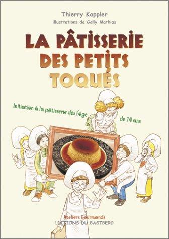 9782913990517: La p�tisserie des petits toqu�s