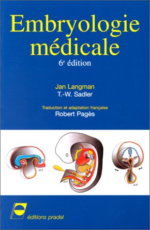 9782913996038: Embryologie m�dicale, 6e �dition