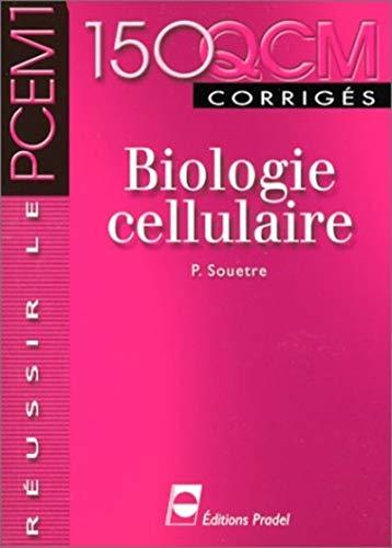 9782913996229: 150 QCM corrig�s : Biologie cellulaire