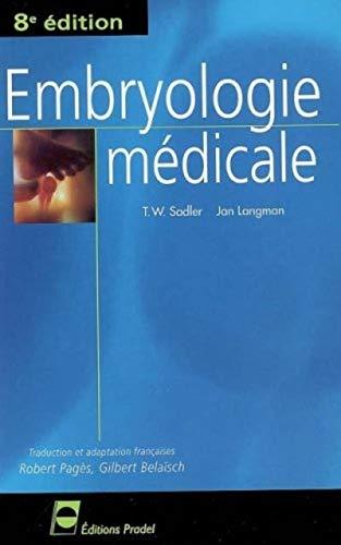 embryologie médicale (8e édition): Thomas-W Sadler