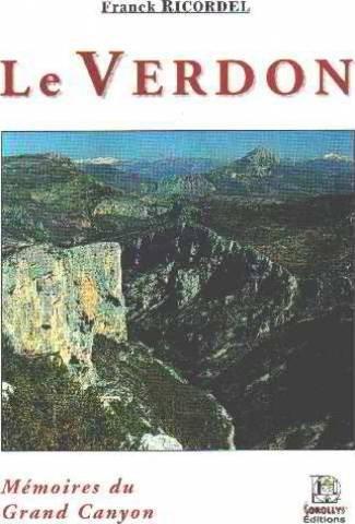 9782913997042: Le Verdon : M�moires du Grand Canyon