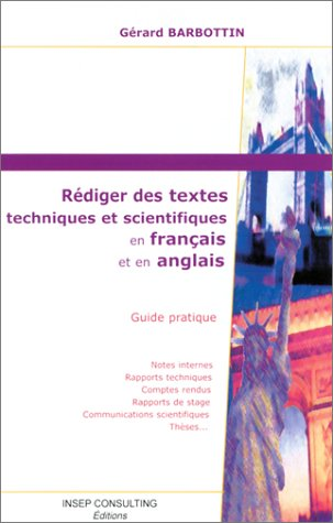 9782914006194: Rédiger des textes techniques et scientifiques en français et en anglais