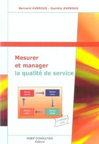 9782914006422: Mesurer et manager la qualite de service (French Edition)