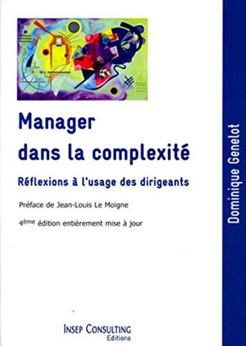 9782914006958: Manager dans la complexité (French Edition)