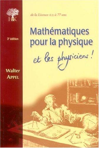 9782914010986: Mathématiques pour la physique et les physiciens !