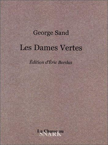9782914015233: Les Dames vertes