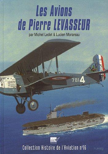 9782914017176: Les avions de Pierre LEVASSEUR