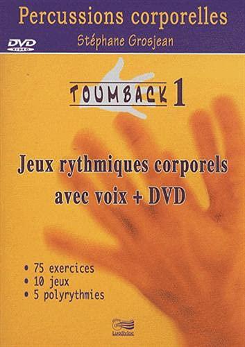 9782914040587: Toumback 1 : Jeux rythmiques corporels avec voix