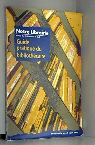 9782914043649: Revue notre librairie hors serie guide pratique du bibliothecaire