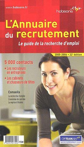 9782914077446: L'Annuaire du recrutement : Le guide de la recherche d'emploi